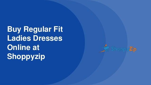 eac6b795e9b buy-regular-fit-ladies-dresses-online-at-shoppyzip-1-638.jpg cb 1512479030