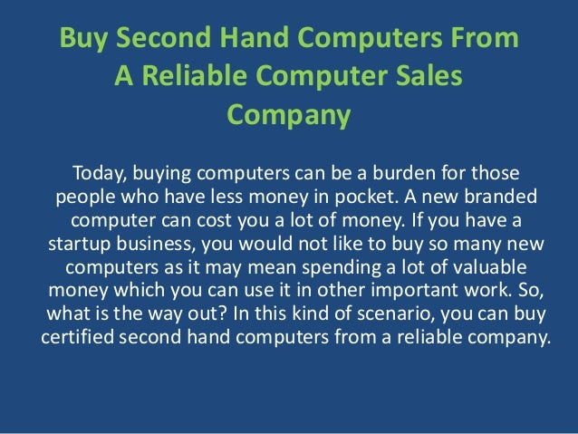 Buy second hand computers from a reliable computer sales