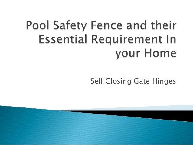 Self Closing Gate Hinges