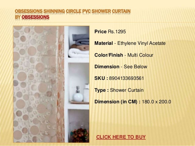 7 OBSESSIONS SHINNING CIRCLE PVC SHOWER CURTAIN
