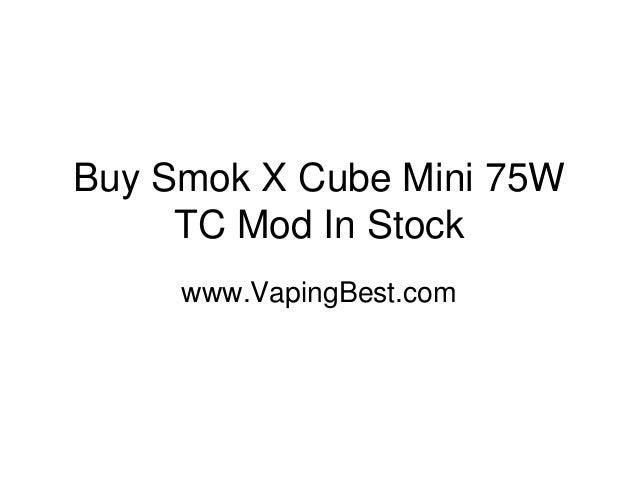 Buy Smok X Cube Mini 75W TC Mod In Stock www.VapingBest.com