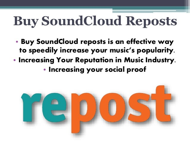 Buy SoundCloud Reposts to Promote Your Profile