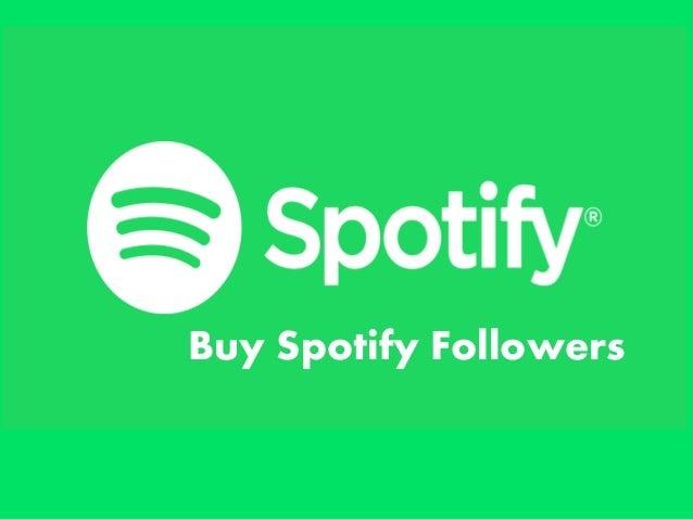 Buy Spotify Followers Easy
