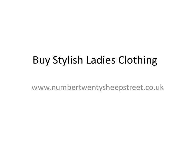 Buy Stylish Ladies Clothingwww.numbertwentysheepstreet.co.uk