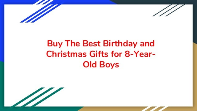 Buy The Best Birthday and Christmas Gifts for 8-Year- Old Boys
