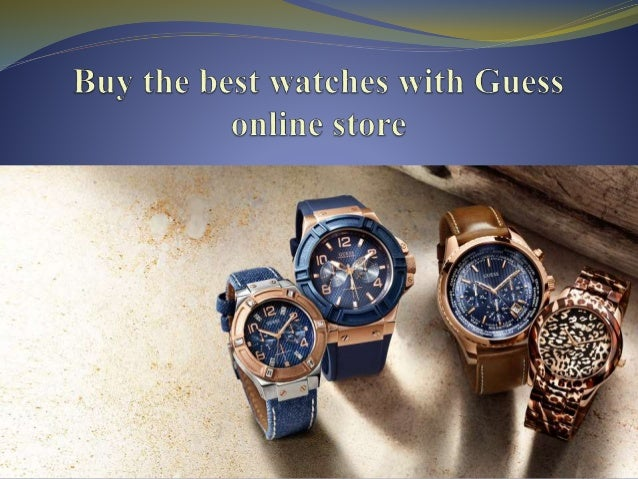 Buy the best watches with Guess online store