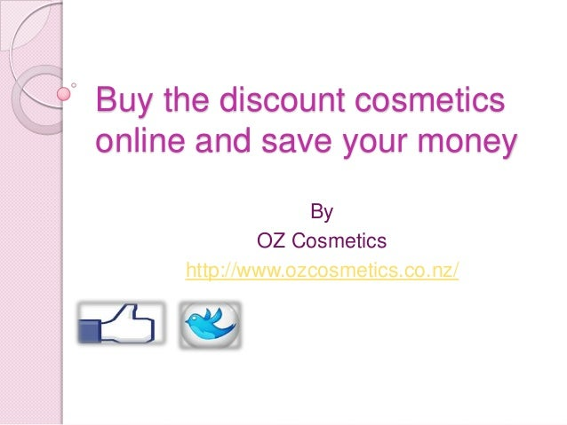 Buy the discount cosmetics online and save your money By OZ Cosmetics http://www.ozcosmetics.co.nz/