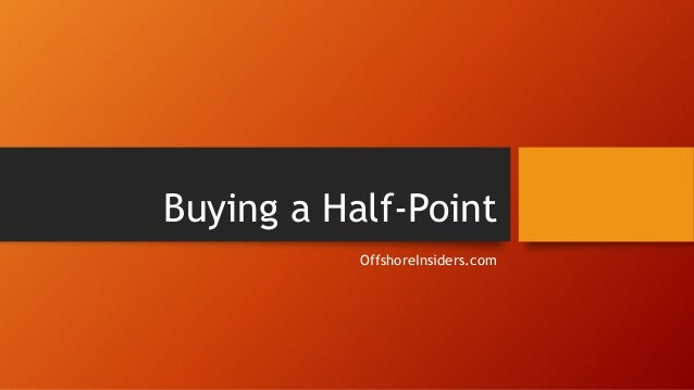 Buying a Half-Point OffshoreInsiders.com