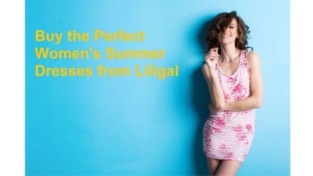 01edf353ba7d0 Buy the perfect women's summer dresses from liligal