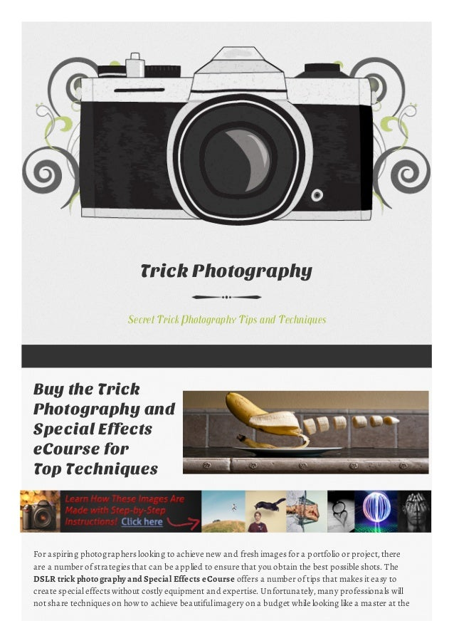 Trick Photography Secret Trick Photography Tips and Techniques Buy the Trick Photography and Special Effects eCourse for T...