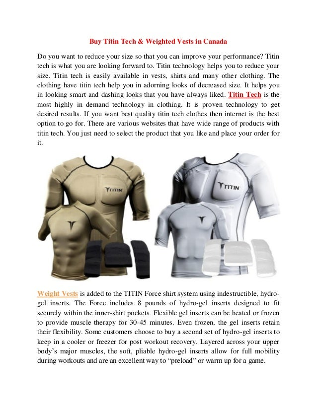 Buy Titin Tech & Weighted Vests in Canada  Do you want to reduce your size so that you can improve your performance? Titin...