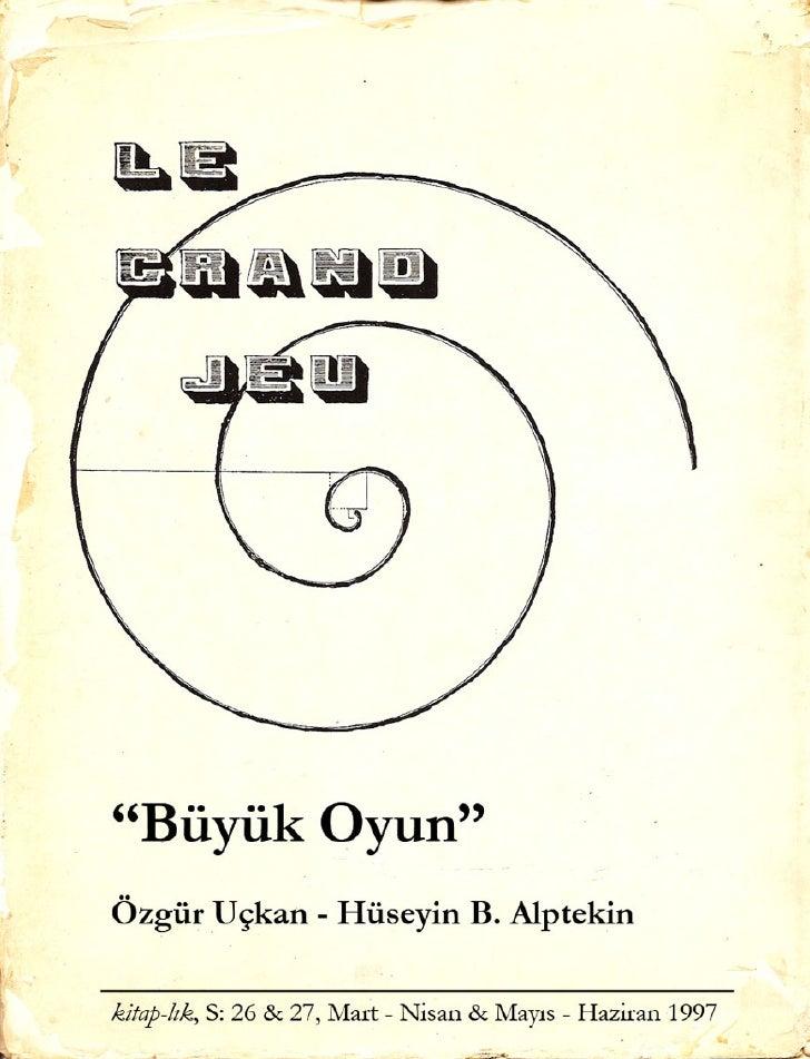 Buyuk Oyun - Ozgur Uckan & Huseyin Alptekin Kitap-lık - 1997