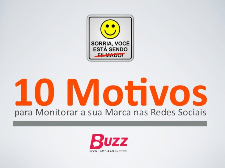 10 Mo&vos para Monitorar a sua Marca nas Redes Sociais