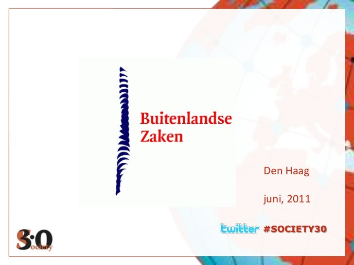 #SOCIETY30<br />Den Haag<br />juni, 2011<br />