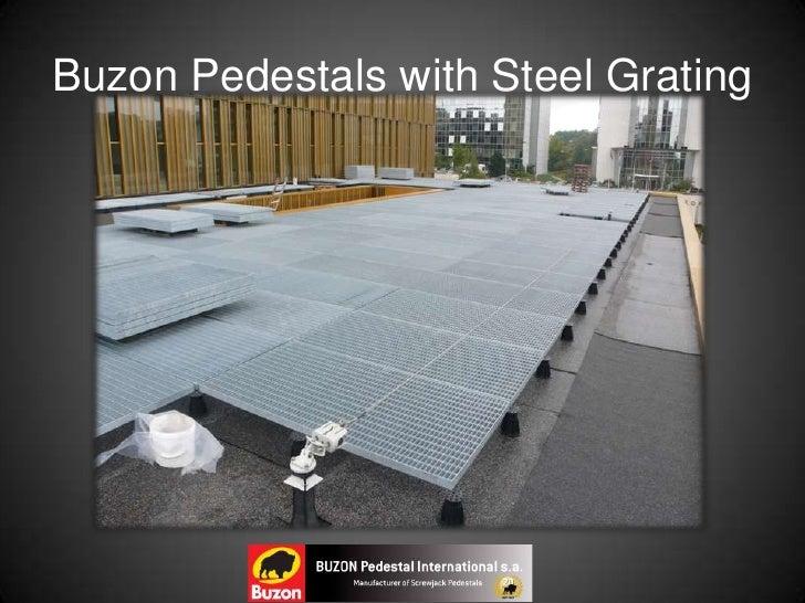Buzon Pedestal System