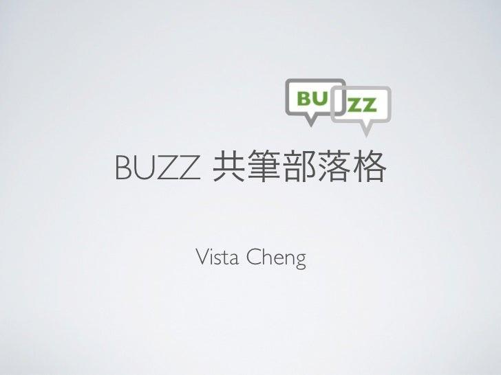 BUZZ   Vista Cheng