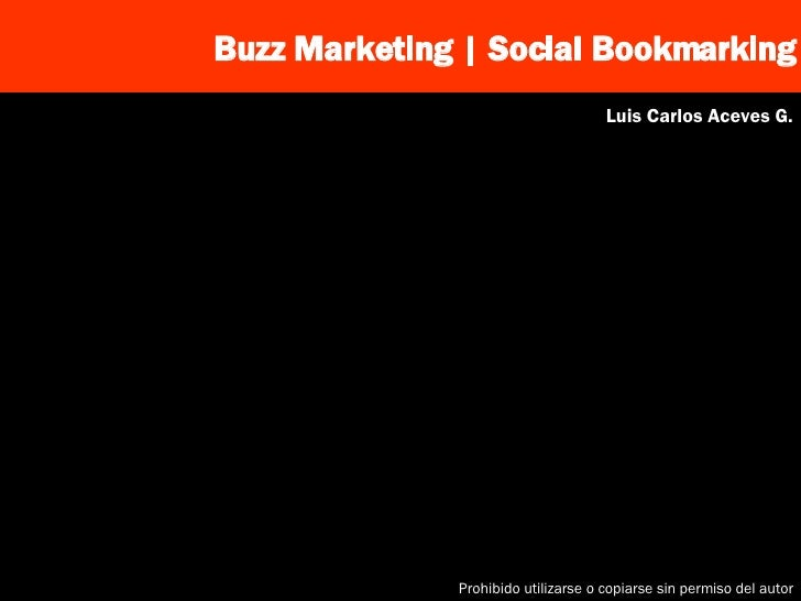 Buzz Marketing | Social Bookmarking Luis Carlos Aceves G.