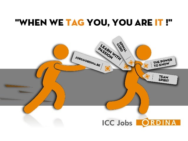"""ICC Jobs """"When we TAG you, you are IT !"""""""