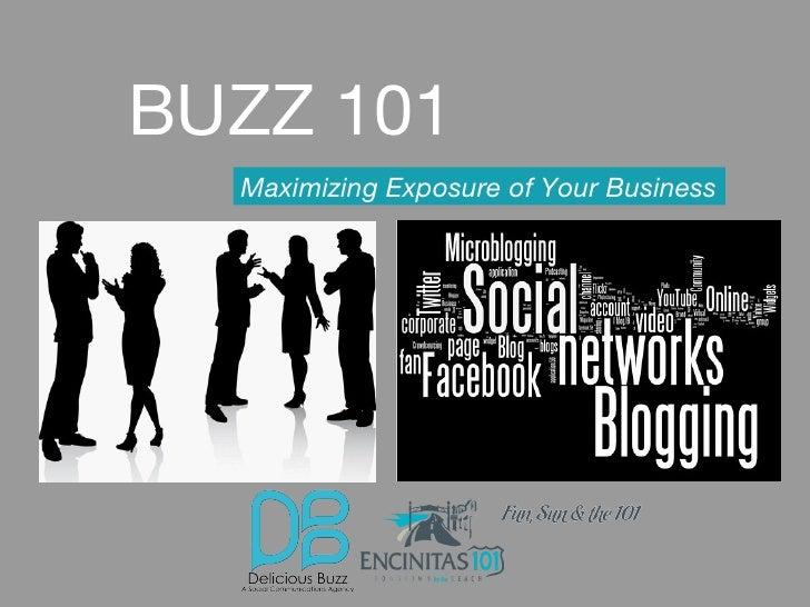 BUZZ 101 Maximizing Exposure of Your Business