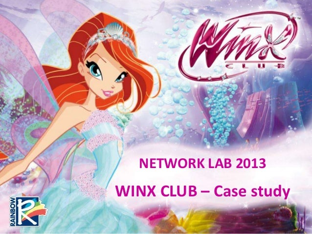 NETWORK LAB 2013WINX CLUB – Case study