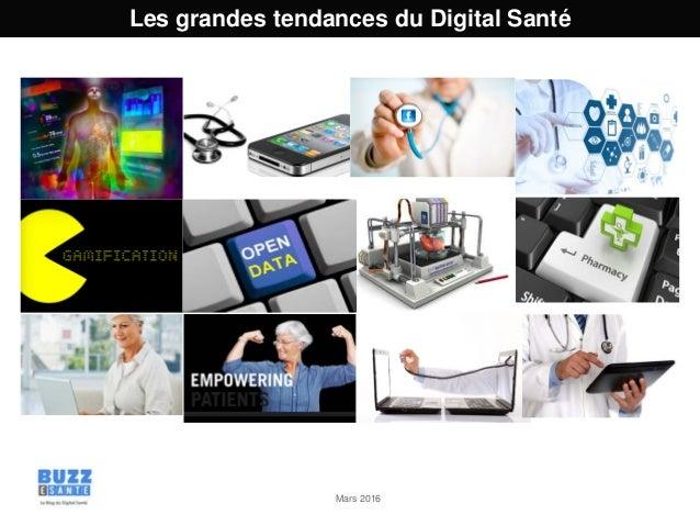 Mars 2016 Les grandes tendances du Digital Santé