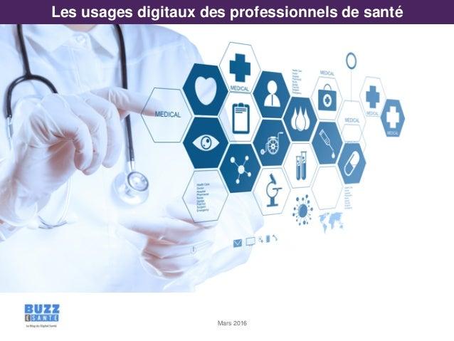 Mars 2016 Les usages digitaux des professionnels de santé
