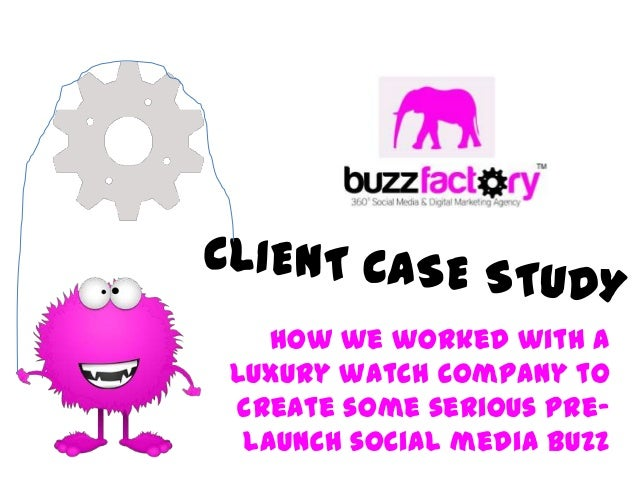 How we worked with aluxury watch company tocreate some serious pre-launch social media buzz