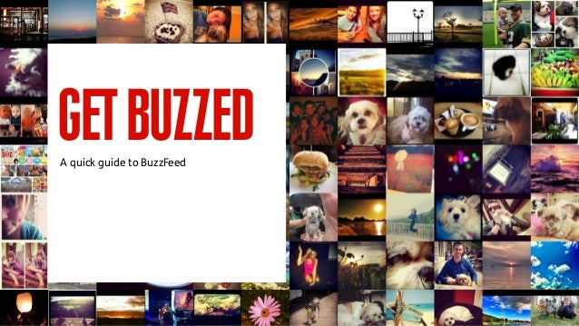GETBUZZEDA quick guide to BuzzFeed