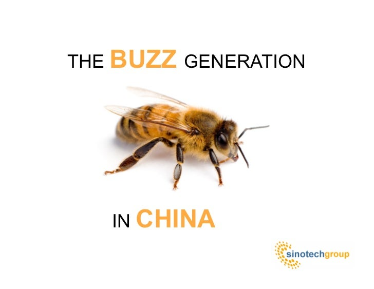 THE BUZZ GENERATION        IN CHINA
