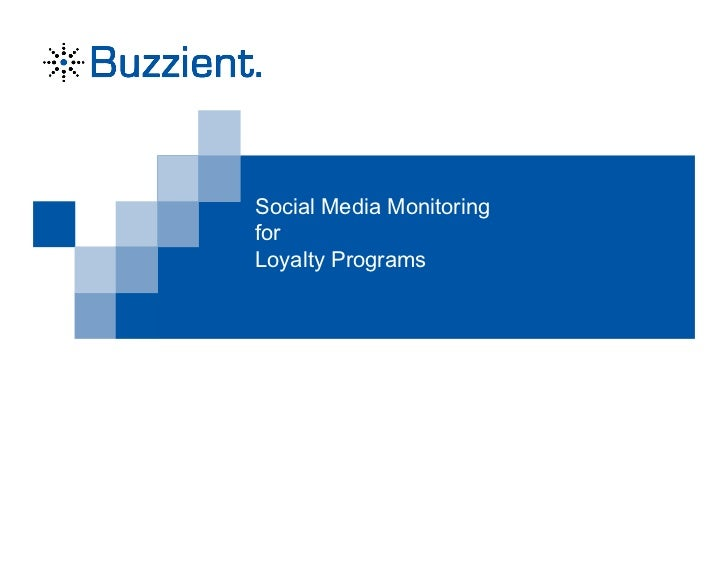 Social Media MonitoringforLoyalty Programs