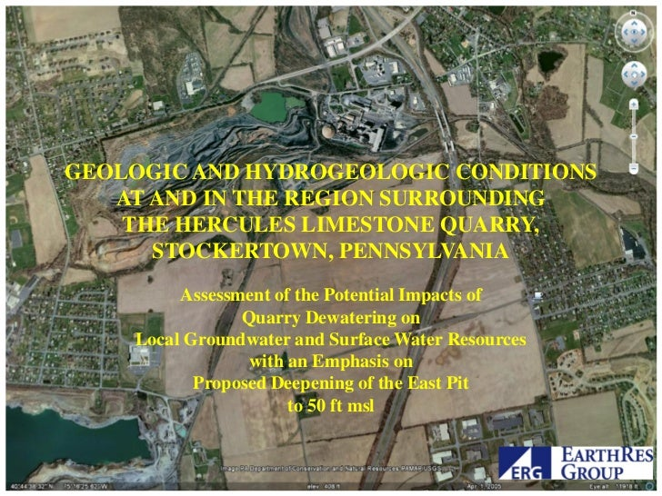 GEOLOGIC AND HYDROGEOLOGIC CONDITIONS   AT AND IN THE REGION SURROUNDING    THE HERCULES LIMESTONE QUARRY,      STOCKERTOW...