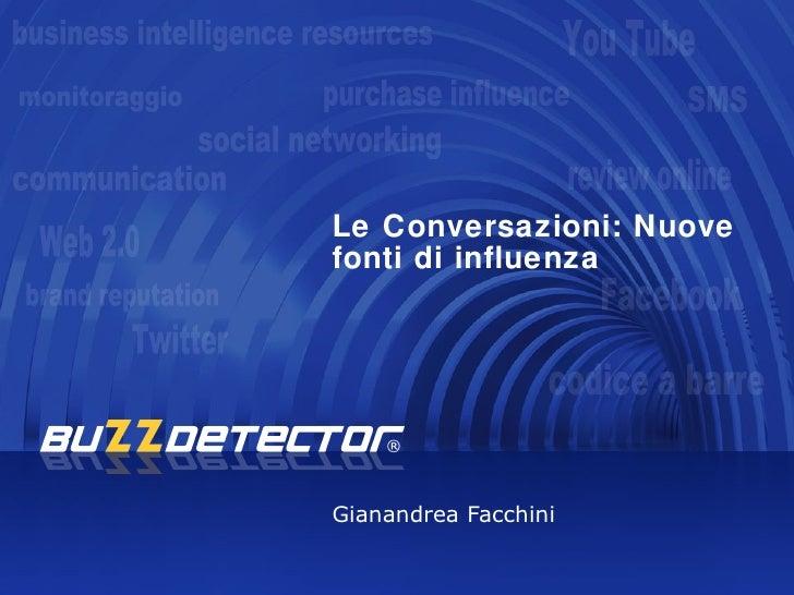 Le Conversazioni: Nuove fonti di influenza     Gianandrea Facchini