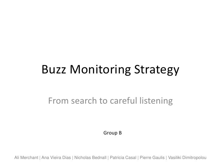 Buzz Monitoring Strategy                  From search to careful listening                                                ...