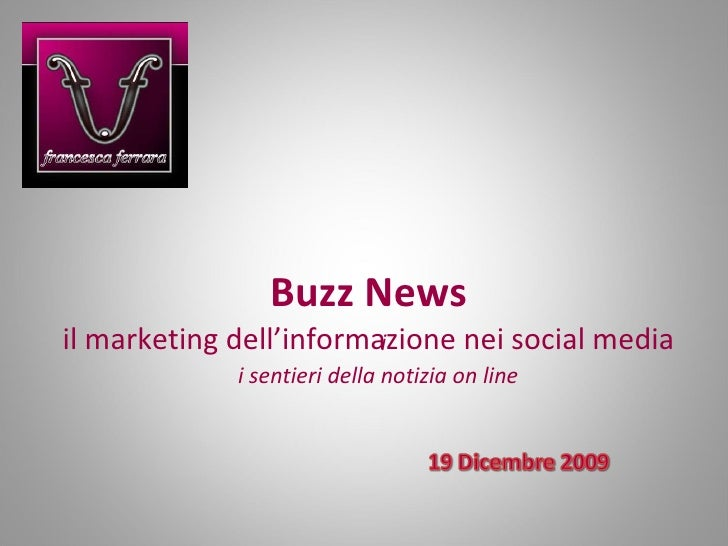 Buzz News il marketing dell'informazione nei social media i i sentieri della notizia on line