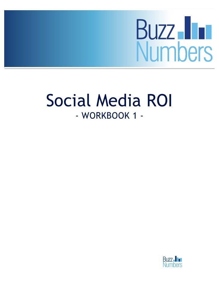Social Media ROI   - WORKBOOK 1 -