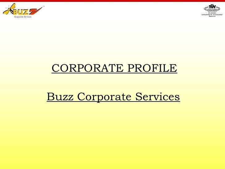CORPORATE PROFILE Buzz Corporate Services