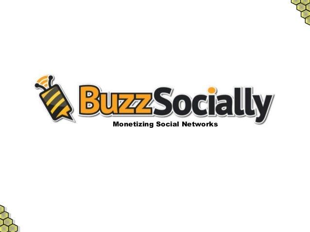 Monetizing Social Networks
