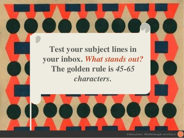 Test your subject lines in your inbox. What stands out? The golden rule is 45-65 characters. @KelseyLibert, @RyMcGonagill,...