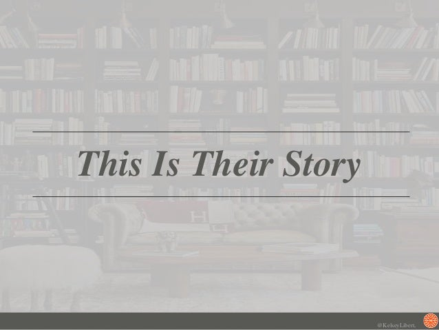 This Is Their Story @KelseyLibert,