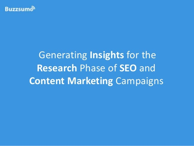 Generating Insights for the Research Phase of SEO and Content Marketing Campaigns