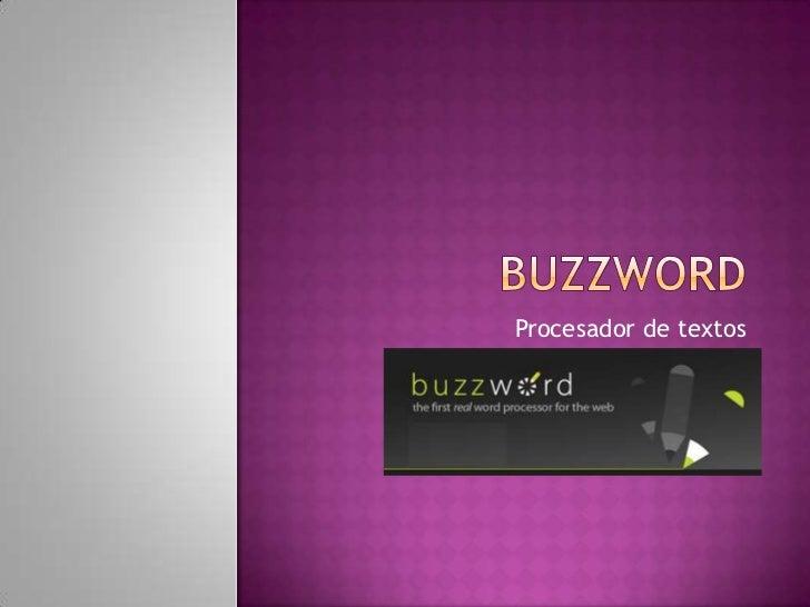 Buzzword<br />Procesador de textos<br />