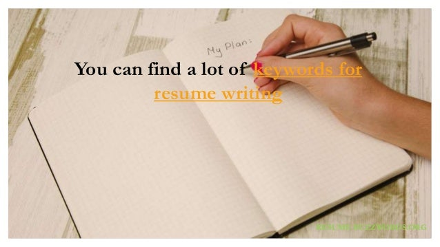 ORG; 46. You Can Find A Lot Of Keywords For Resume Writing ...