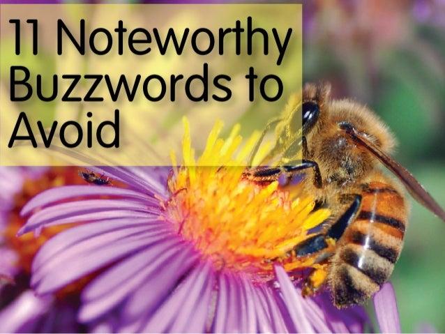 11 Noteworthy Buzzwords to Avoid