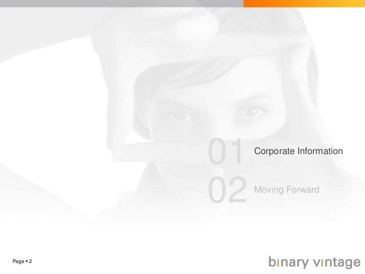Page 2<br />01<br />Corporate Information<br />02<br />Moving Forward<br />