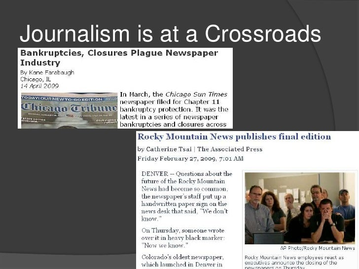 Journalism is at a Crossroads<br />