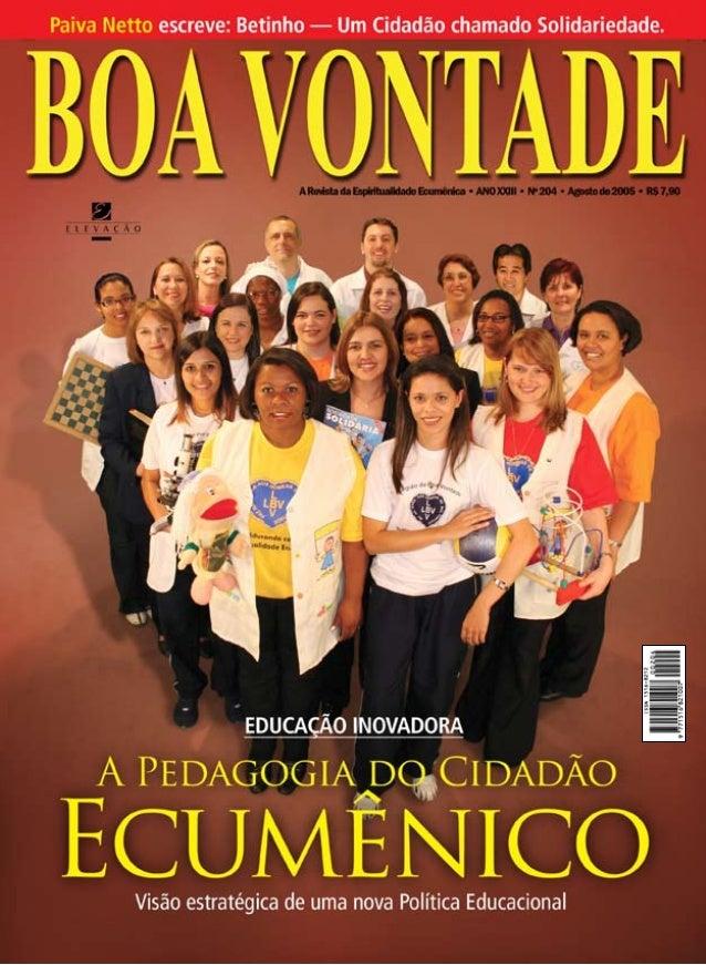 Editorial  Um Cidadão chamado  Solidariedade  *  José de Paiva Netto, jornalista, radialista e escritor, é Presidente das ...
