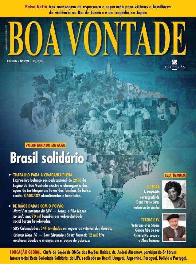 Paiva Netto traz mensagem de esperança e superação para vítimas e  familiares da violência no Rio ... 291456028c44b