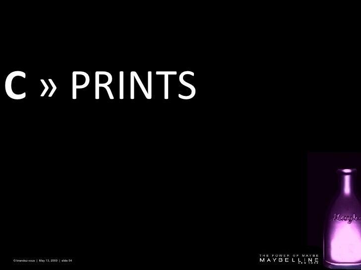 C   » PRINTS © brandez-vous  |  May 13, 2009  |  slide