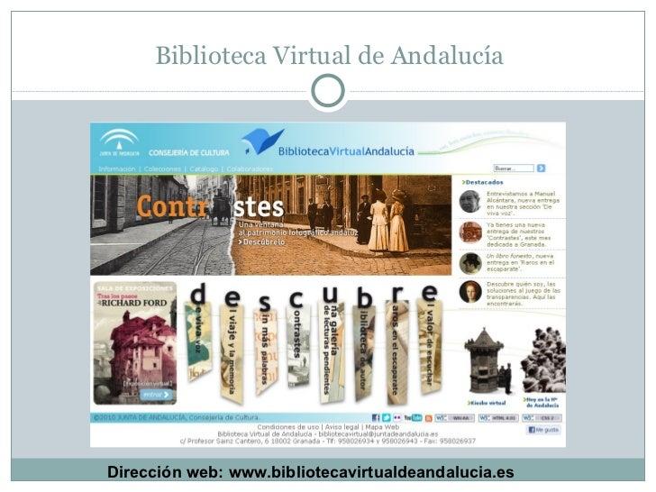 Biblioteca Virtual de Andalucía Dirección web: www.bibliotecavirtualdeandalucia.es