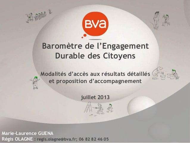 Baromètre de l'Engagement Durable des Citoyens Modalités d'accès aux résultats détaillés et proposition d'accompagnement j...